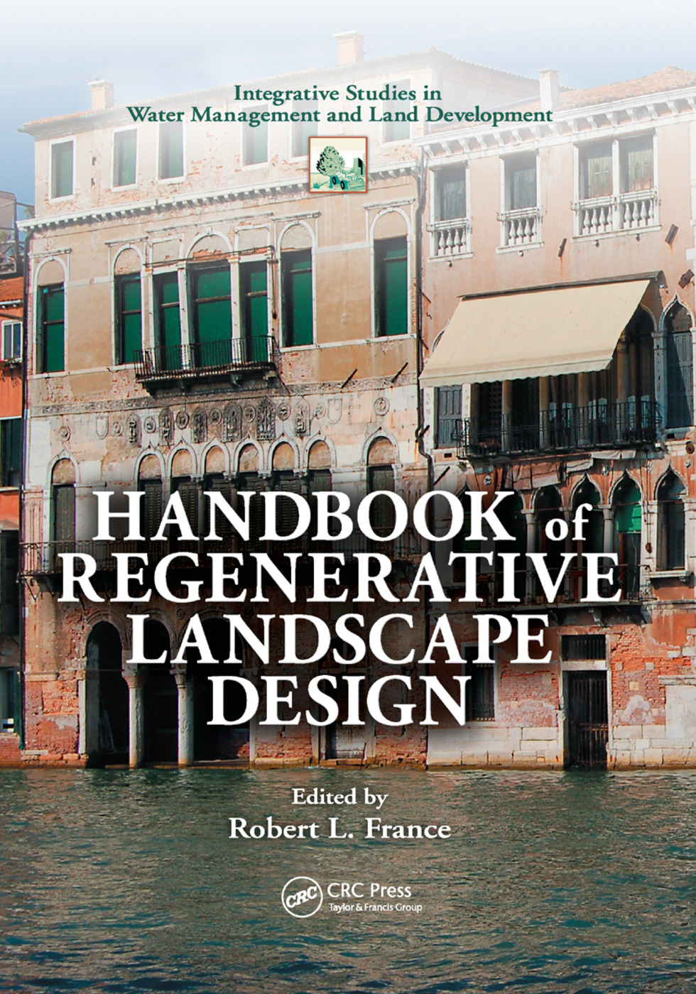 Handbook of Regenerative Landscape Design: 1st Edition (Paperback) book cover