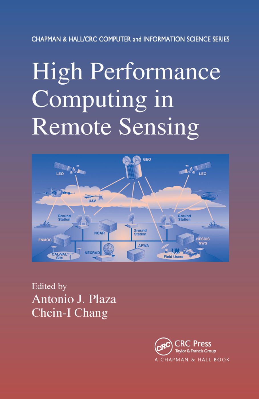 High Performance Computing in Remote Sensing: 1st Edition (Paperback) book cover