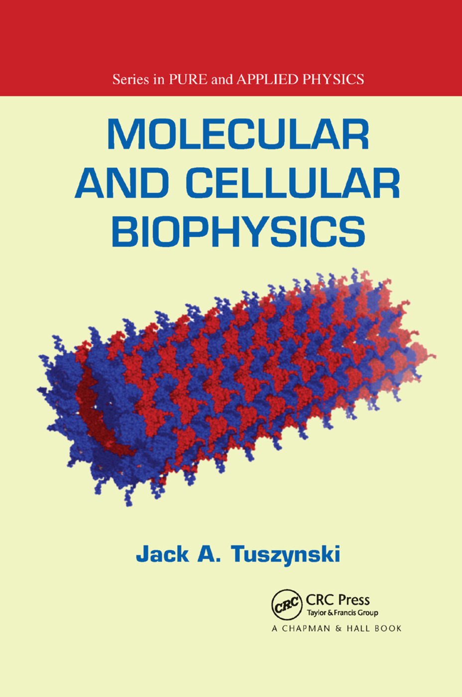 Molecular and Cellular Biophysics: 1st Edition (Paperback) book cover
