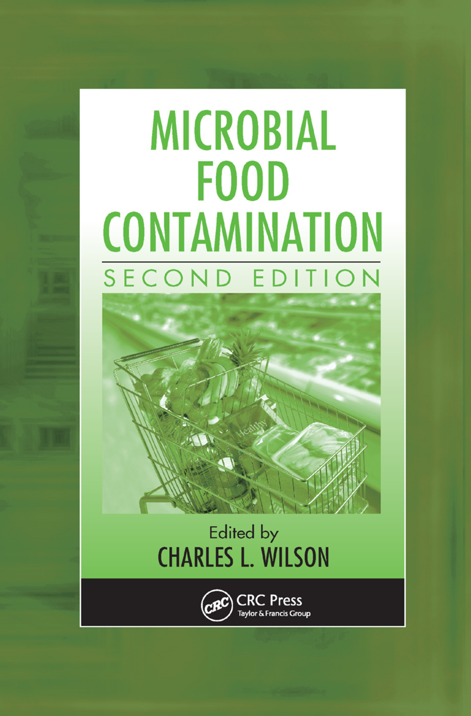 Microbial Food Contamination: 2nd Edition (Paperback) book cover