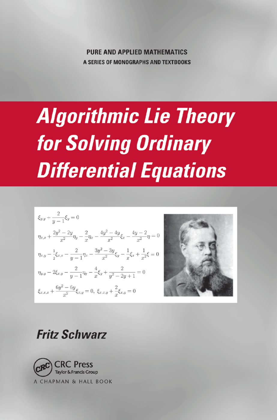 Algorithmic Lie Theory for Solving Ordinary Differential Equations: 1st Edition (Paperback) book cover
