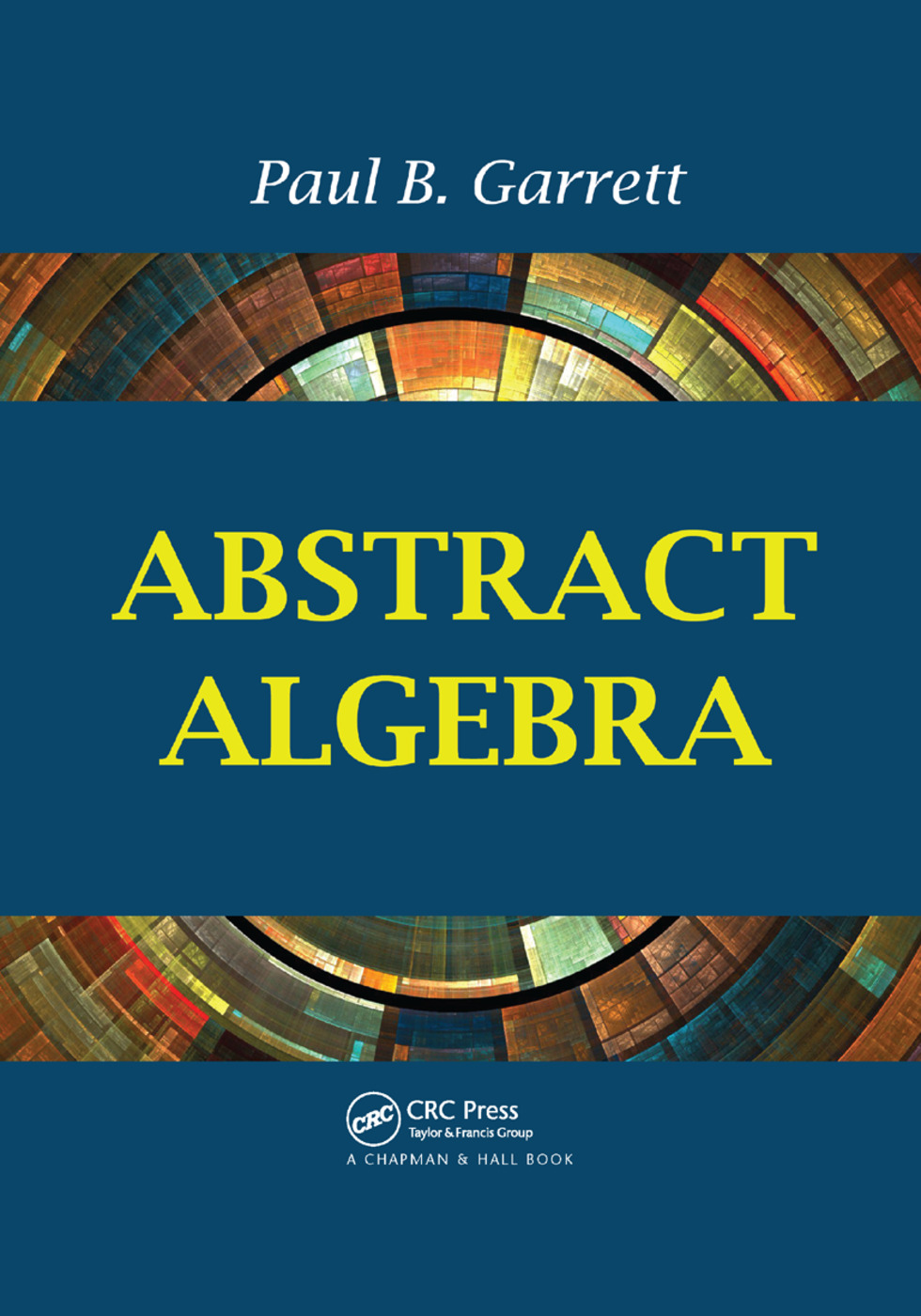 Abstract Algebra: 1st Edition (Paperback) book cover