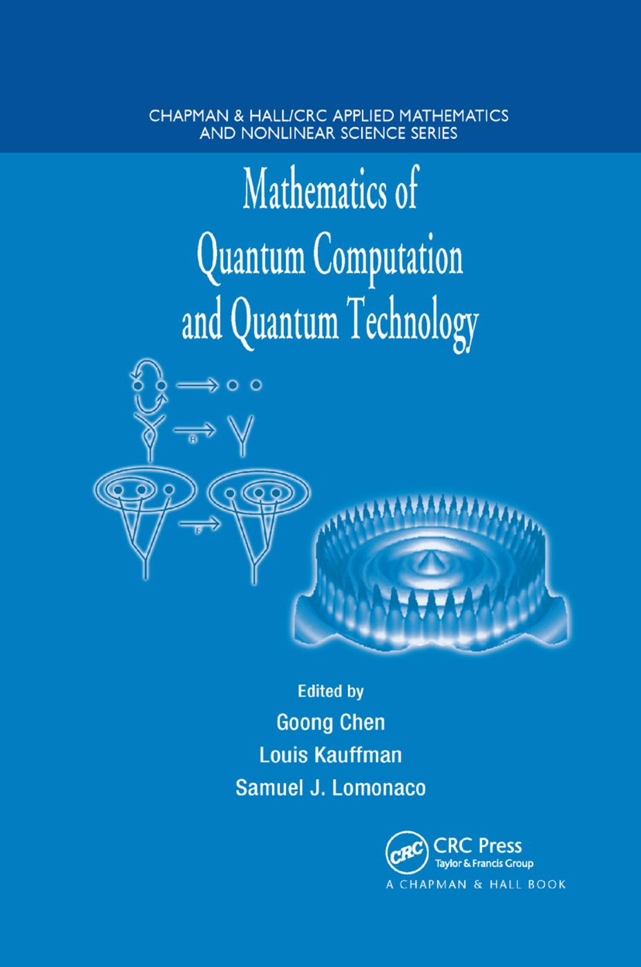 Mathematics of Quantum Computation and Quantum Technology: 1st Edition (Paperback) book cover
