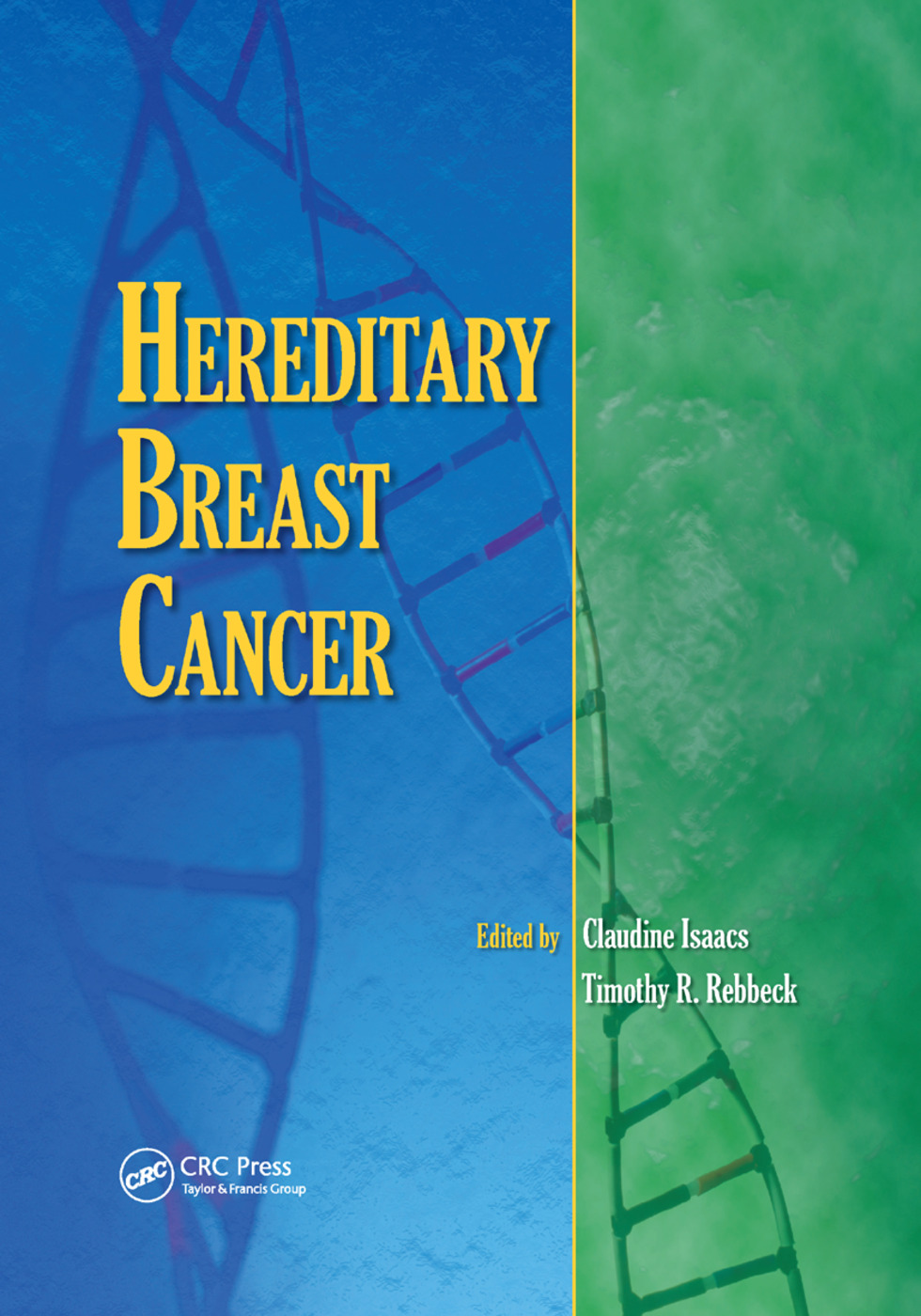 Hereditary Breast Cancer: 1st Edition (Paperback) book cover