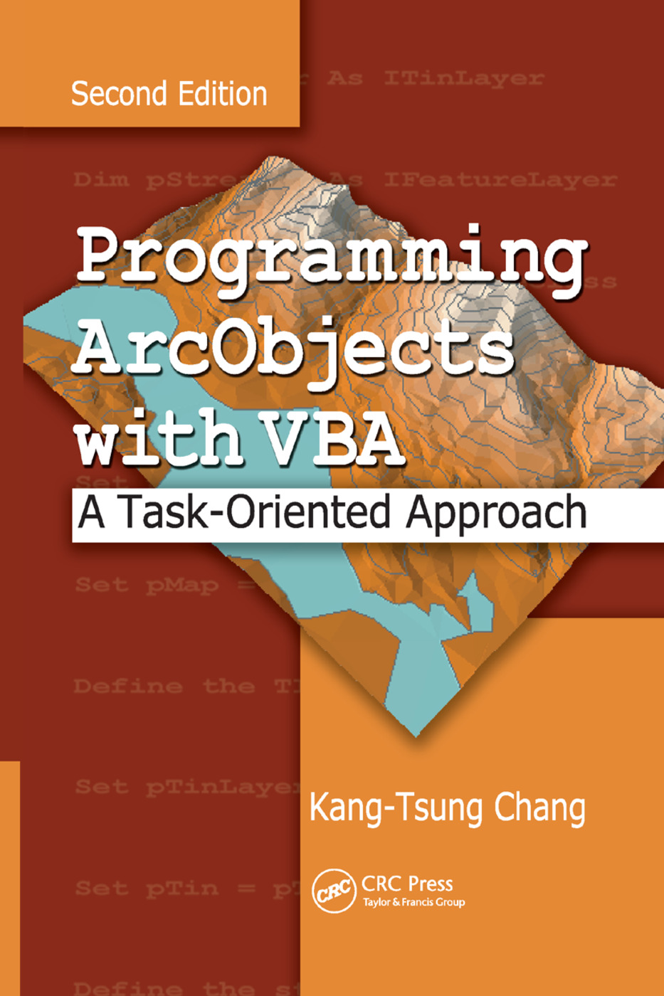 Programming ArcObjects with VBA: A Task-Oriented Approach, Second Edition, 2nd Edition (Paperback) book cover