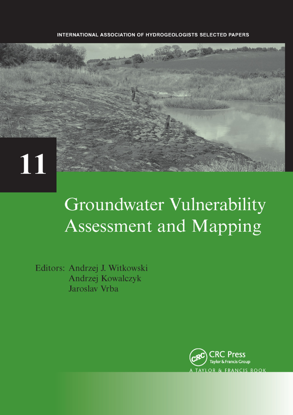 Groundwater Vulnerability Assessment and Mapping: IAH-Selected Papers, volume 11 book cover