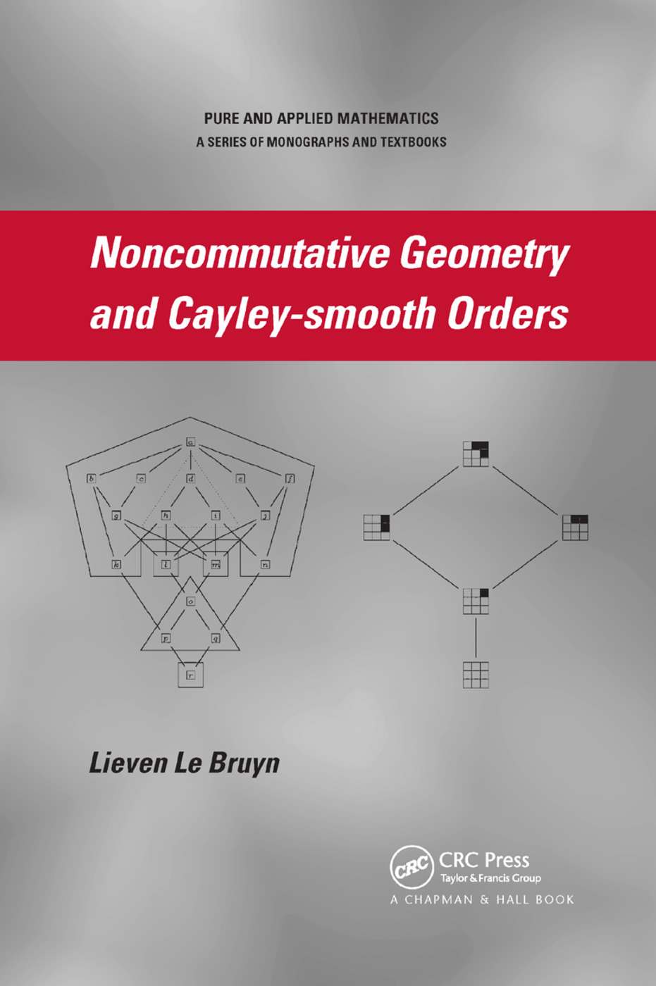 Noncommutative Geometry and Cayley-smooth Orders: 1st Edition (Paperback) book cover