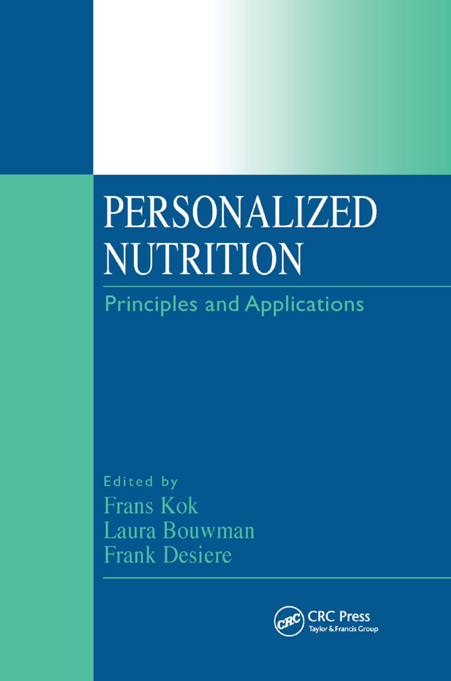 Personalized Nutrition: Principles and Applications, 1st Edition (Paperback) book cover