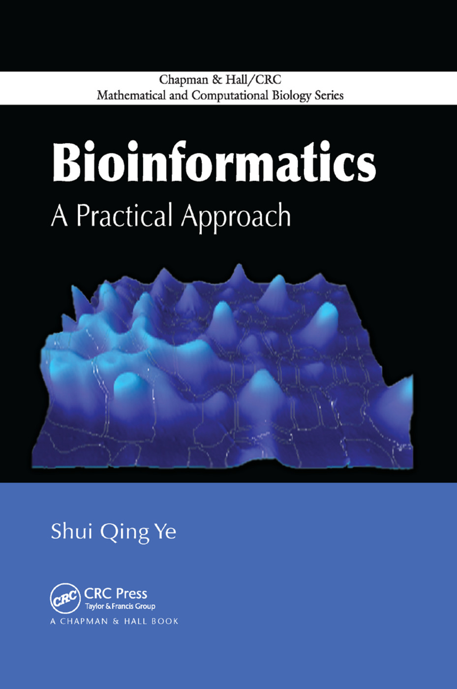 Bioinformatics: A Practical Approach, 1st Edition (Paperback) book cover