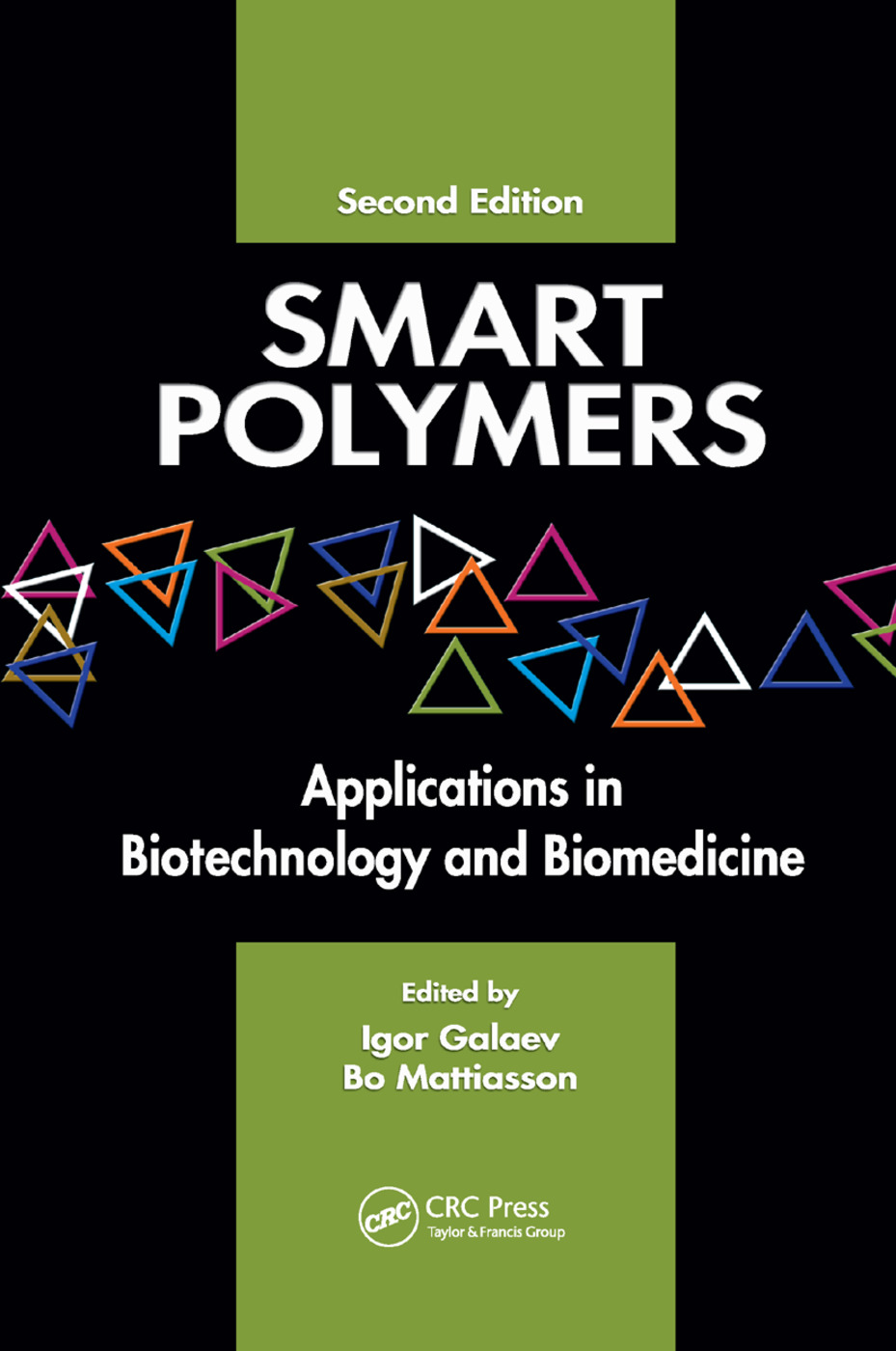 Smart Polymers: Applications in Biotechnology and Biomedicine, 2nd Edition (Paperback) book cover