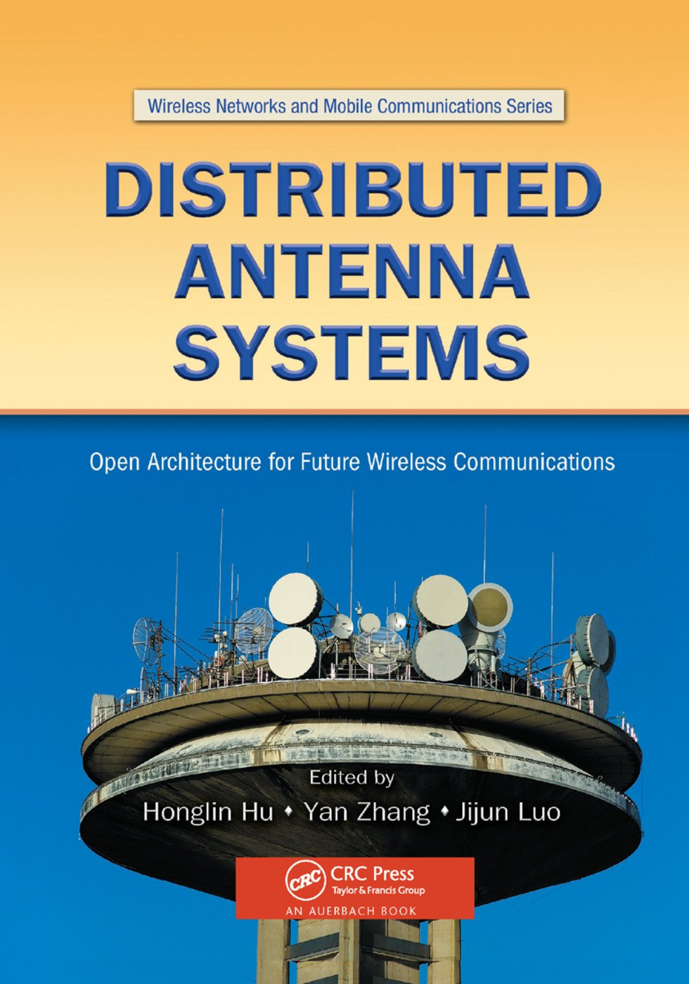 Distributed Antenna Systems: Open Architecture for Future Wireless Communications, 1st Edition (Paperback) book cover