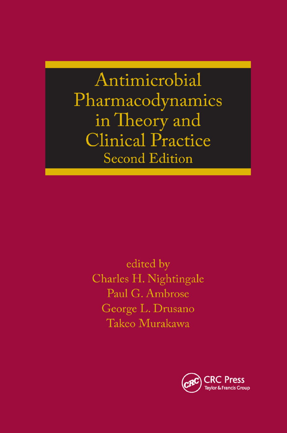 Antimicrobial Pharmacodynamics in Theory and Clinical Practice: 2nd Edition (Paperback) book cover