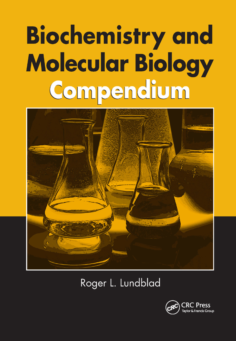 Biochemistry and Molecular Biology Compendium: 1st Edition (Paperback) book cover
