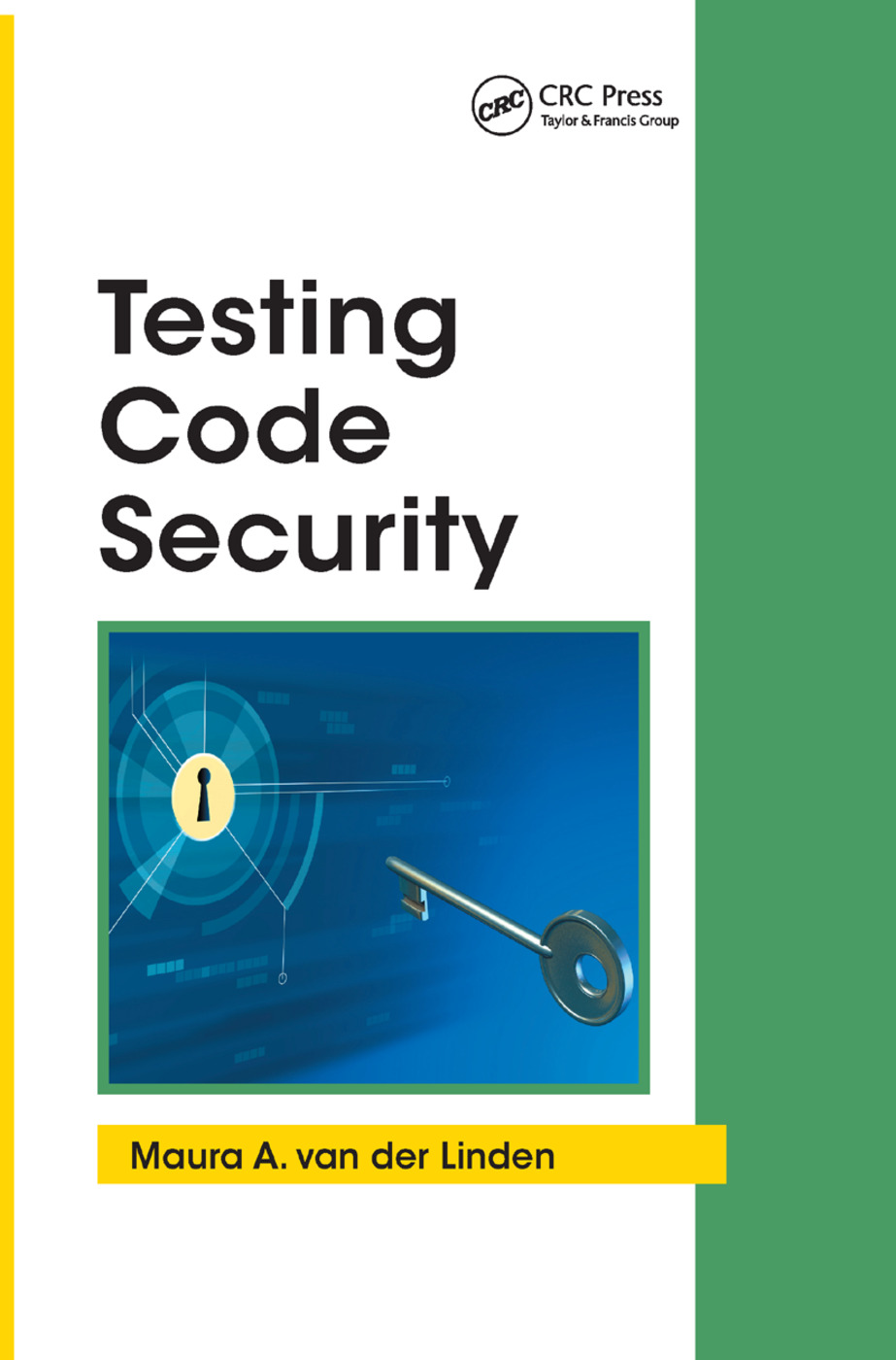 Testing Code Security: 1st Edition (Paperback) book cover