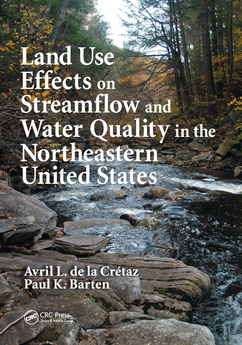Land Use Effects on Streamflow and Water Quality in the Northeastern United States: 1st Edition (Paperback) book cover