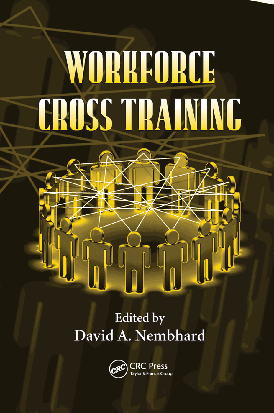 Workforce Cross Training: 1st Edition (Paperback) book cover