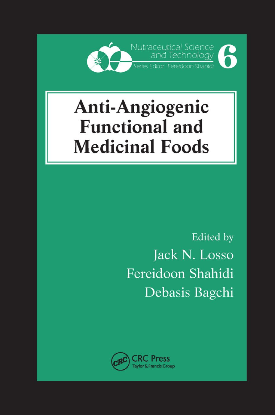 Anti-Angiogenic Functional and Medicinal Foods: 1st Edition (Paperback) book cover