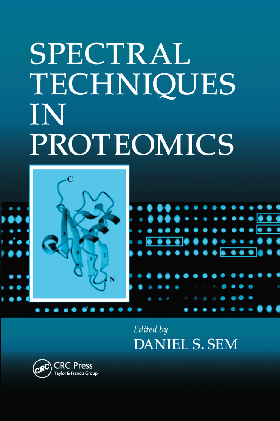 Spectral Techniques In Proteomics: 1st Edition (Paperback) book cover