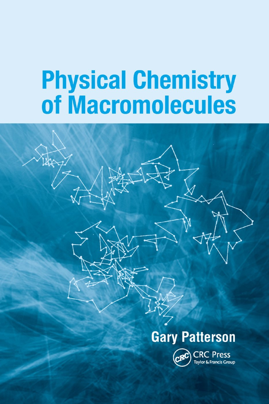 Physical Chemistry of Macromolecules: 1st Edition (Paperback) book cover