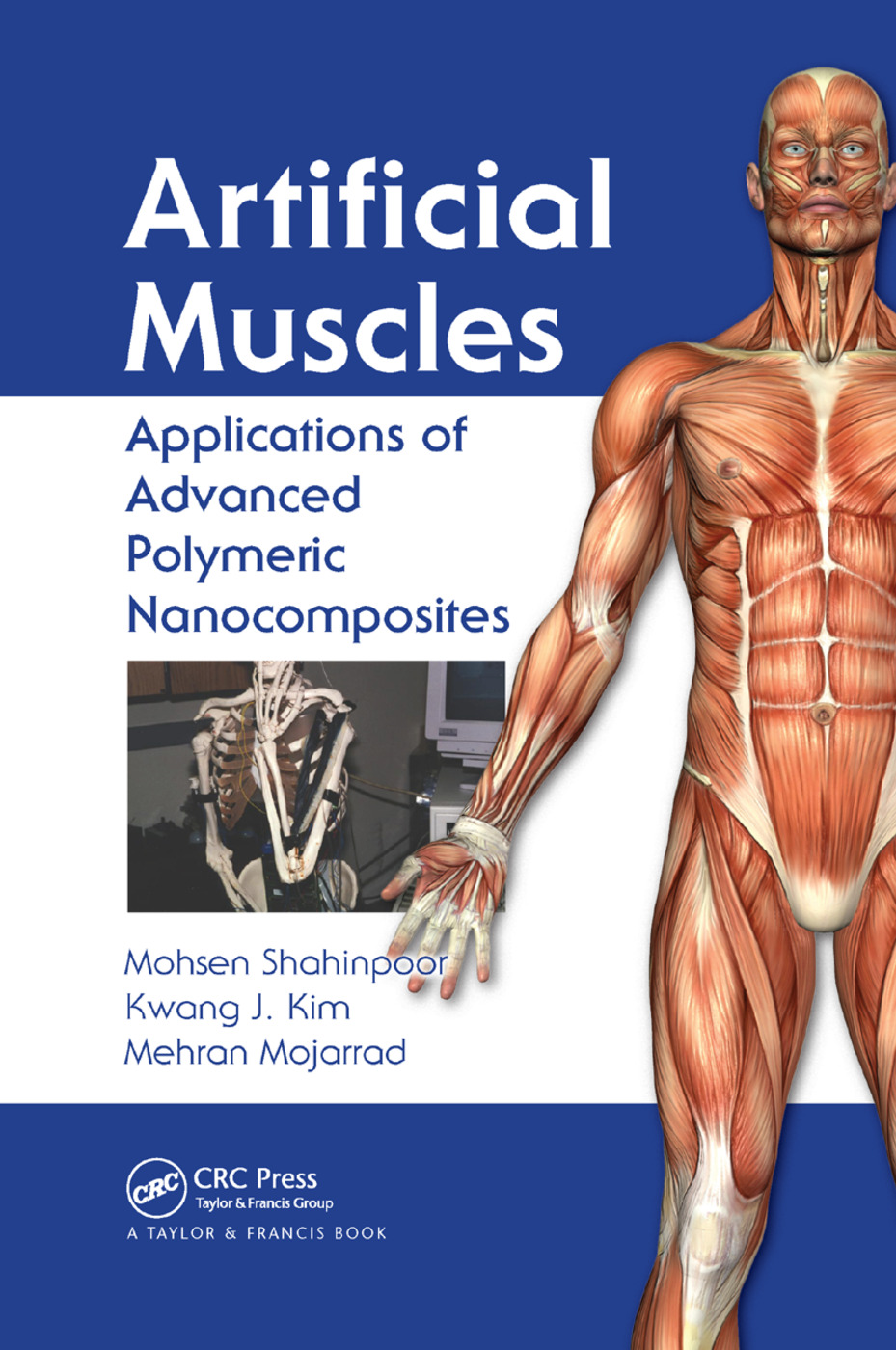 Artificial Muscles: Applications of Advanced Polymeric Nanocomposites, 1st Edition (Paperback) book cover