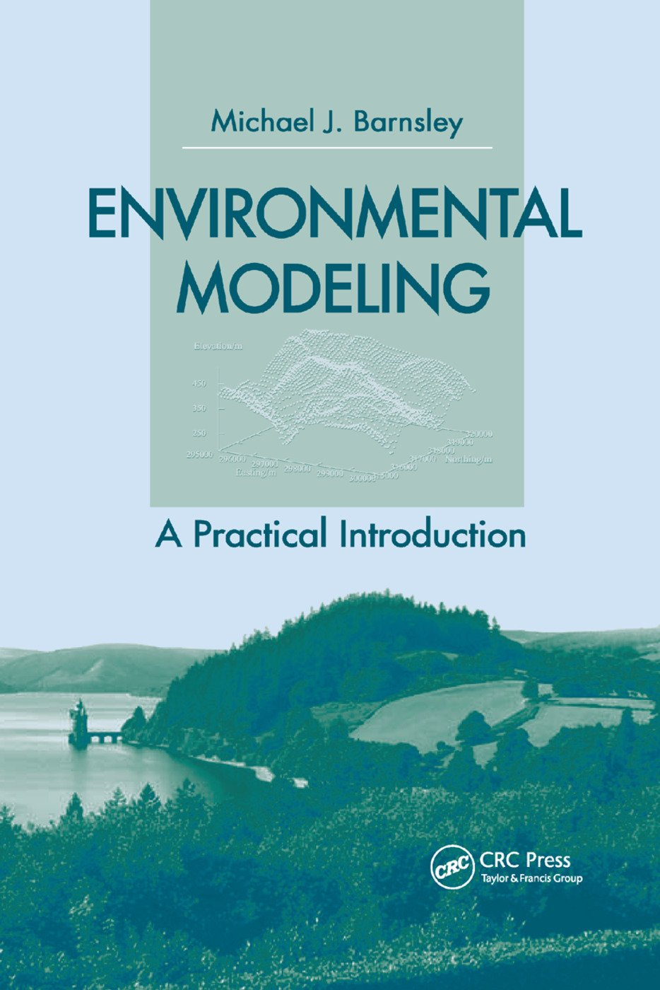 Environmental Modeling: A Practical Introduction book cover