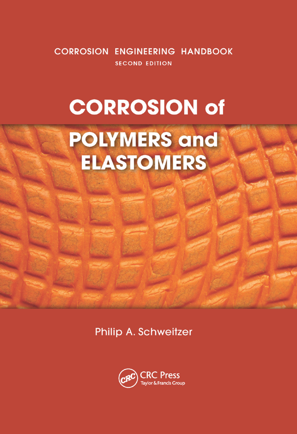 Corrosion of Polymers and Elastomers: 1st Edition (Paperback) book cover