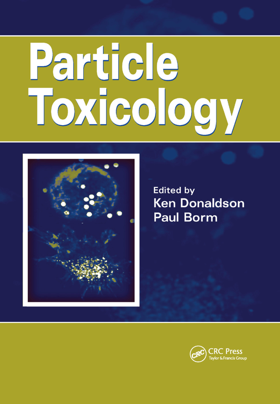 Particle Toxicology: 1st Edition (Paperback) book cover