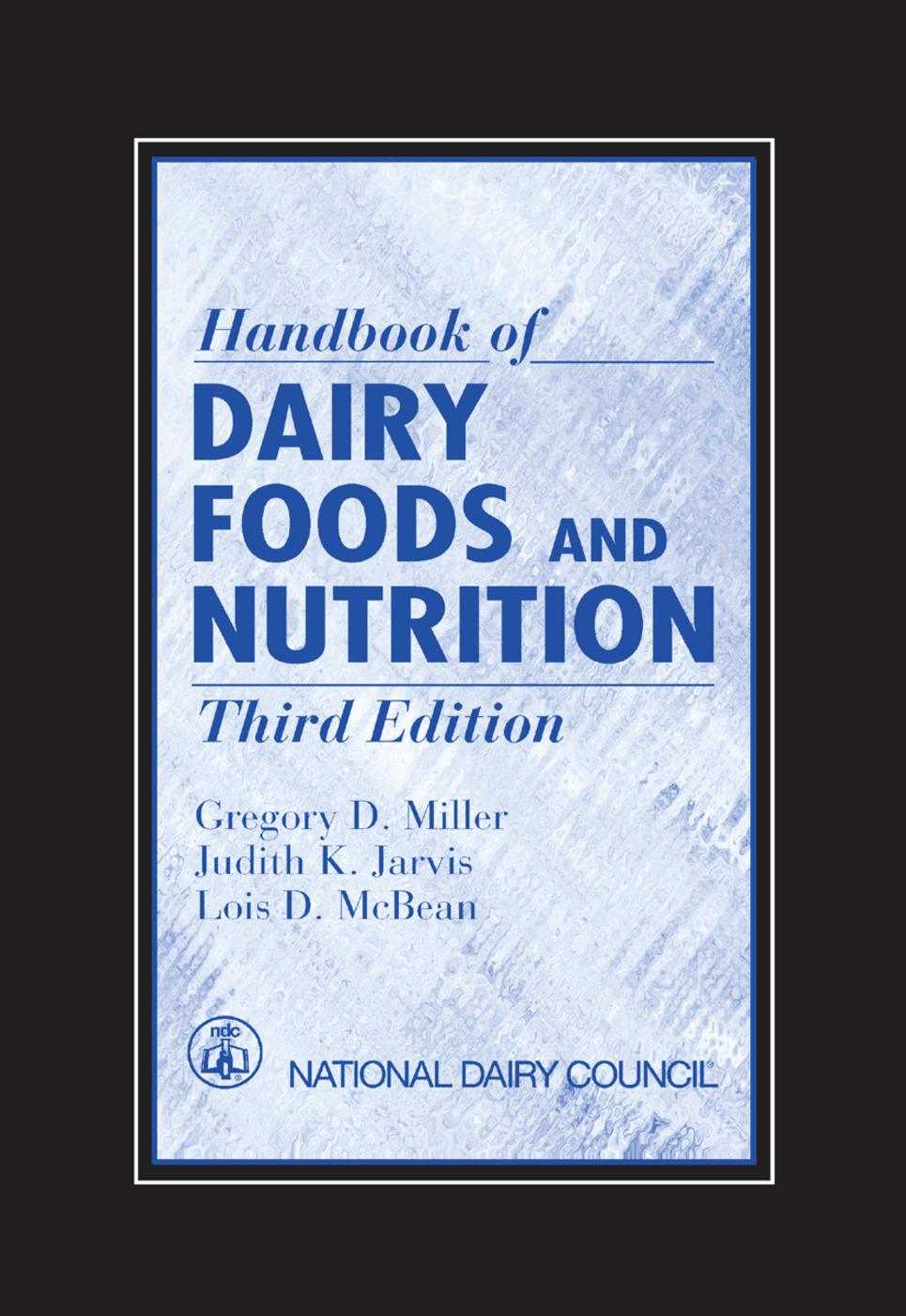 Handbook of Dairy Foods and Nutrition: 3rd Edition (Paperback) book cover