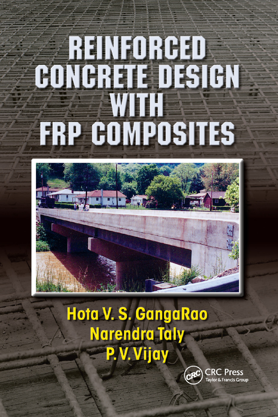 Reinforced Concrete Design with FRP Composites: 1st Edition (Paperback) book cover