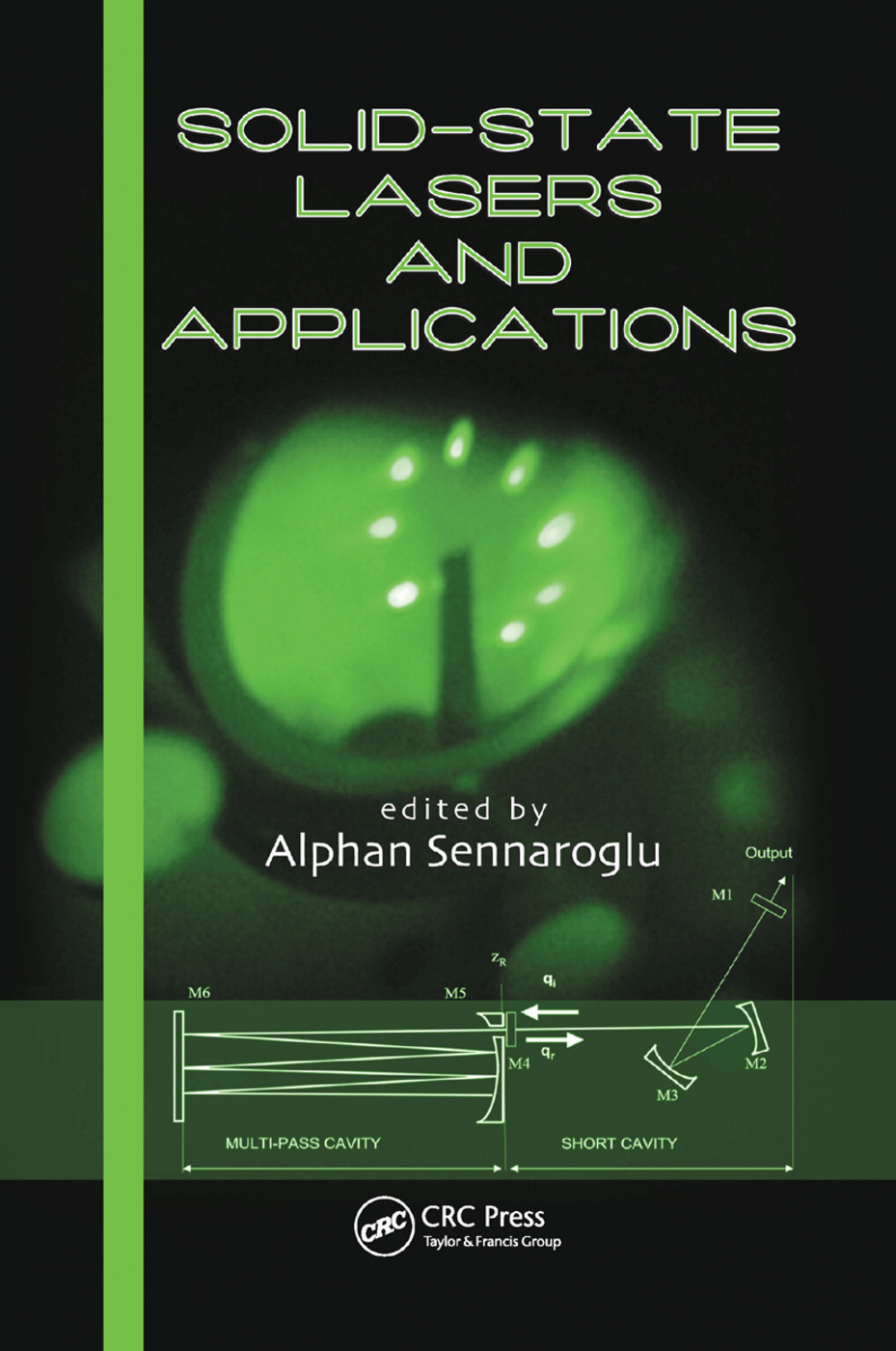 Solid-State Lasers and Applications: 1st Edition (Paperback) book cover