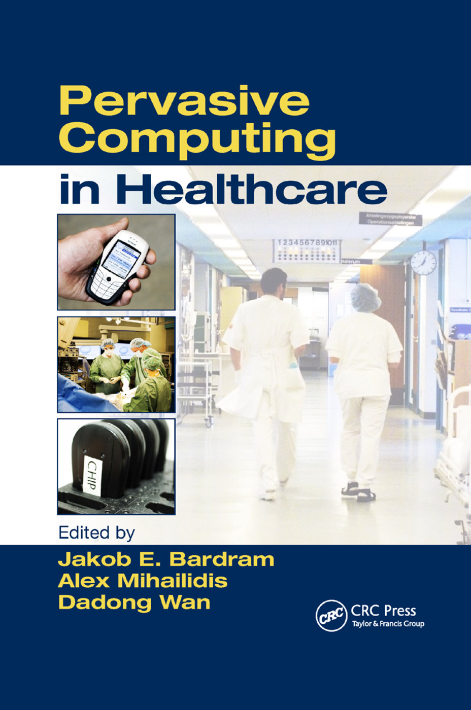 Pervasive Computing in Healthcare: 1st Edition (Paperback) book cover