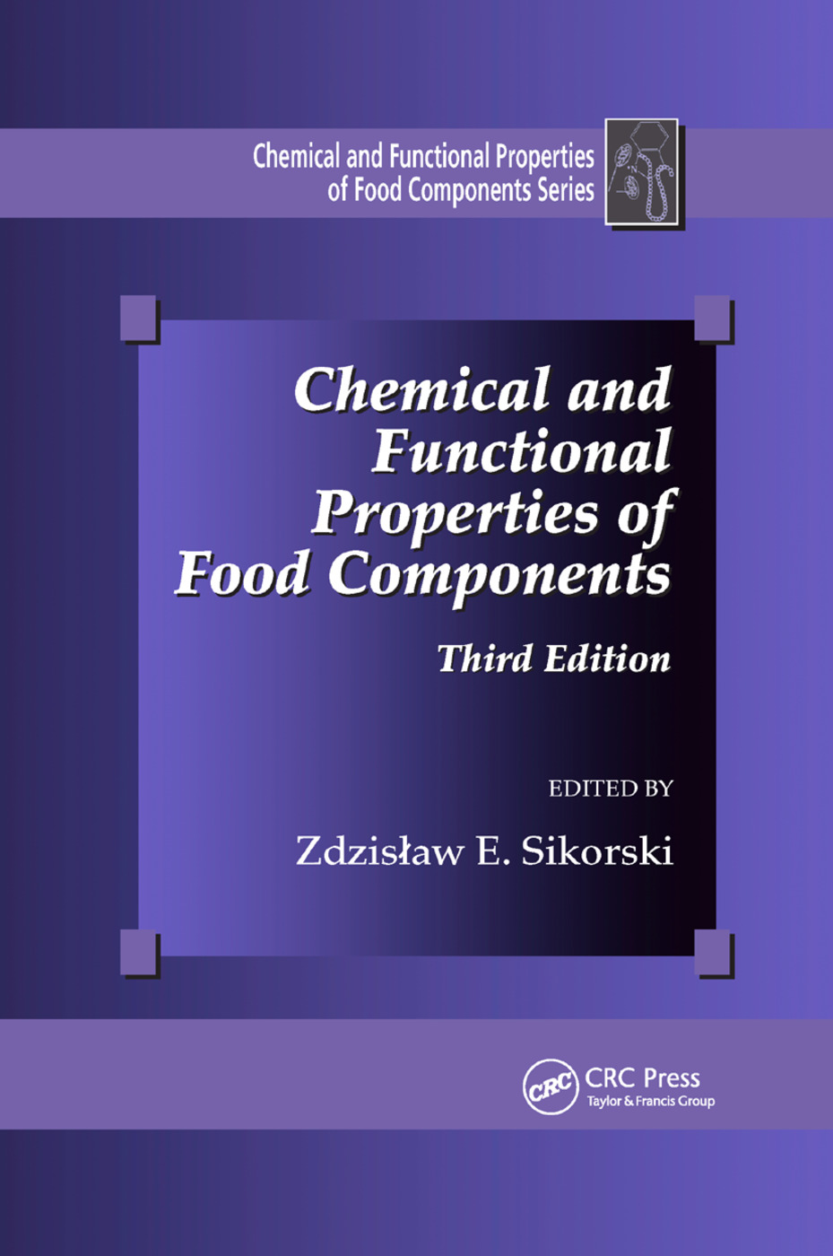 Chemical and Functional Properties of Food Components: 3rd Edition (Paperback) book cover