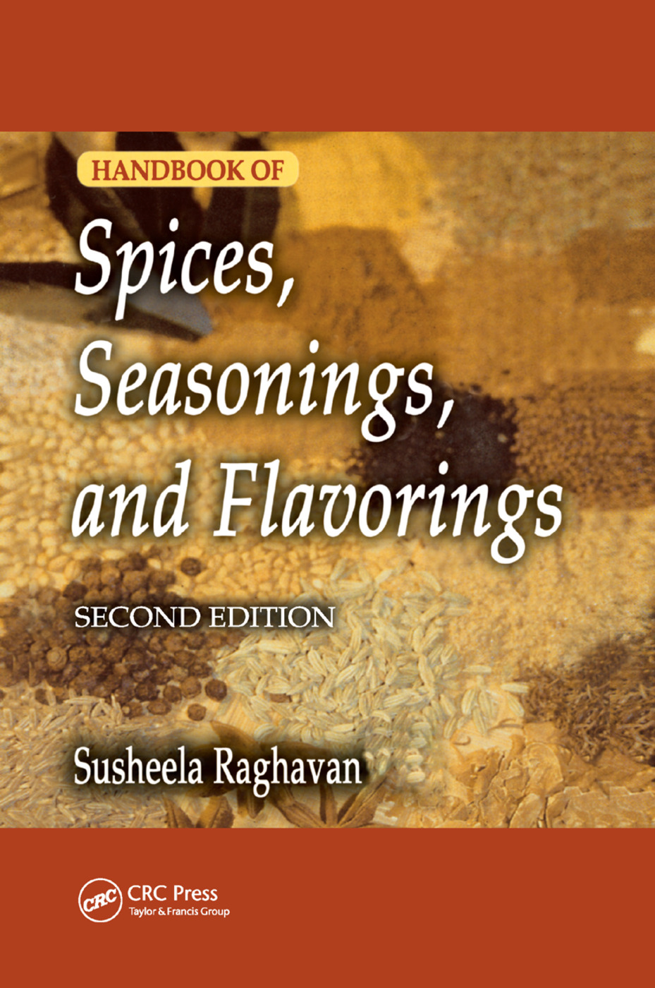 Handbook of Spices, Seasonings, and Flavorings: 2nd Edition (Paperback) book cover