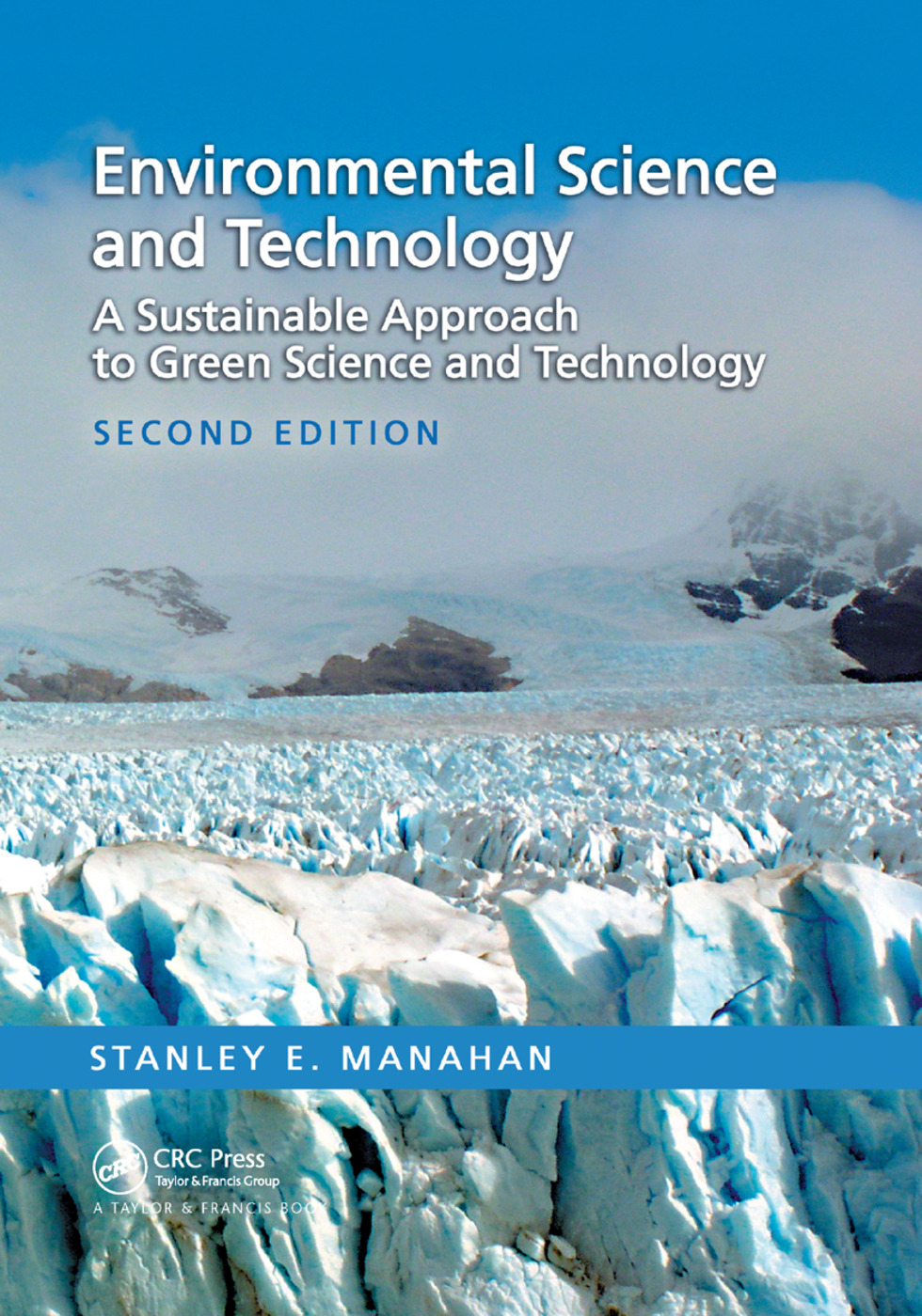 Environmental Science and Technology: A Sustainable Approach to Green Science and Technology, Second Edition, 2nd Edition (Paperback) book cover