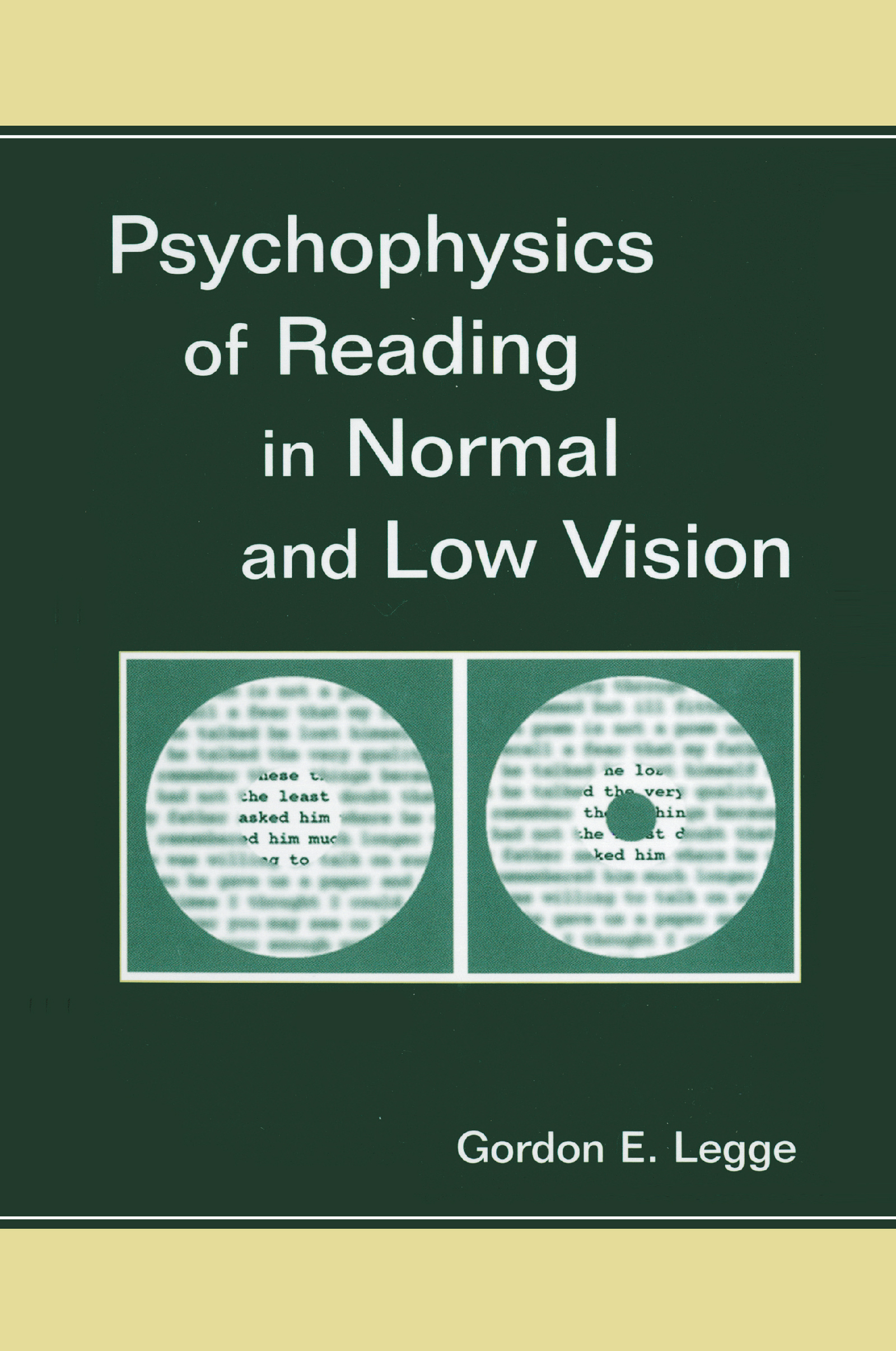 Psychophysics of Reading in Normal and Low Vision: 1st Edition (Paperback) book cover
