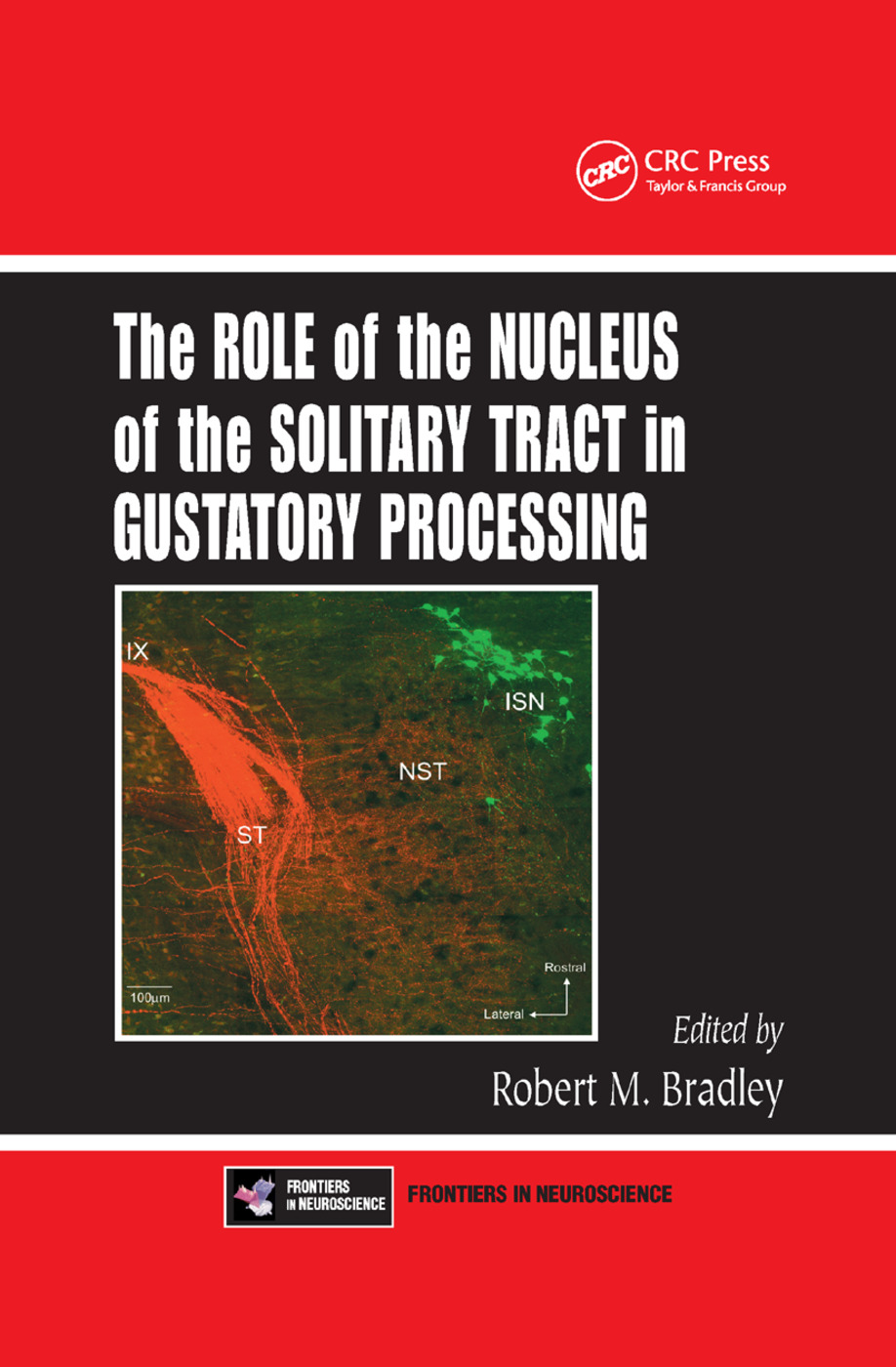 The Role of the Nucleus of the Solitary Tract in Gustatory Processing: 1st Edition (Paperback) book cover