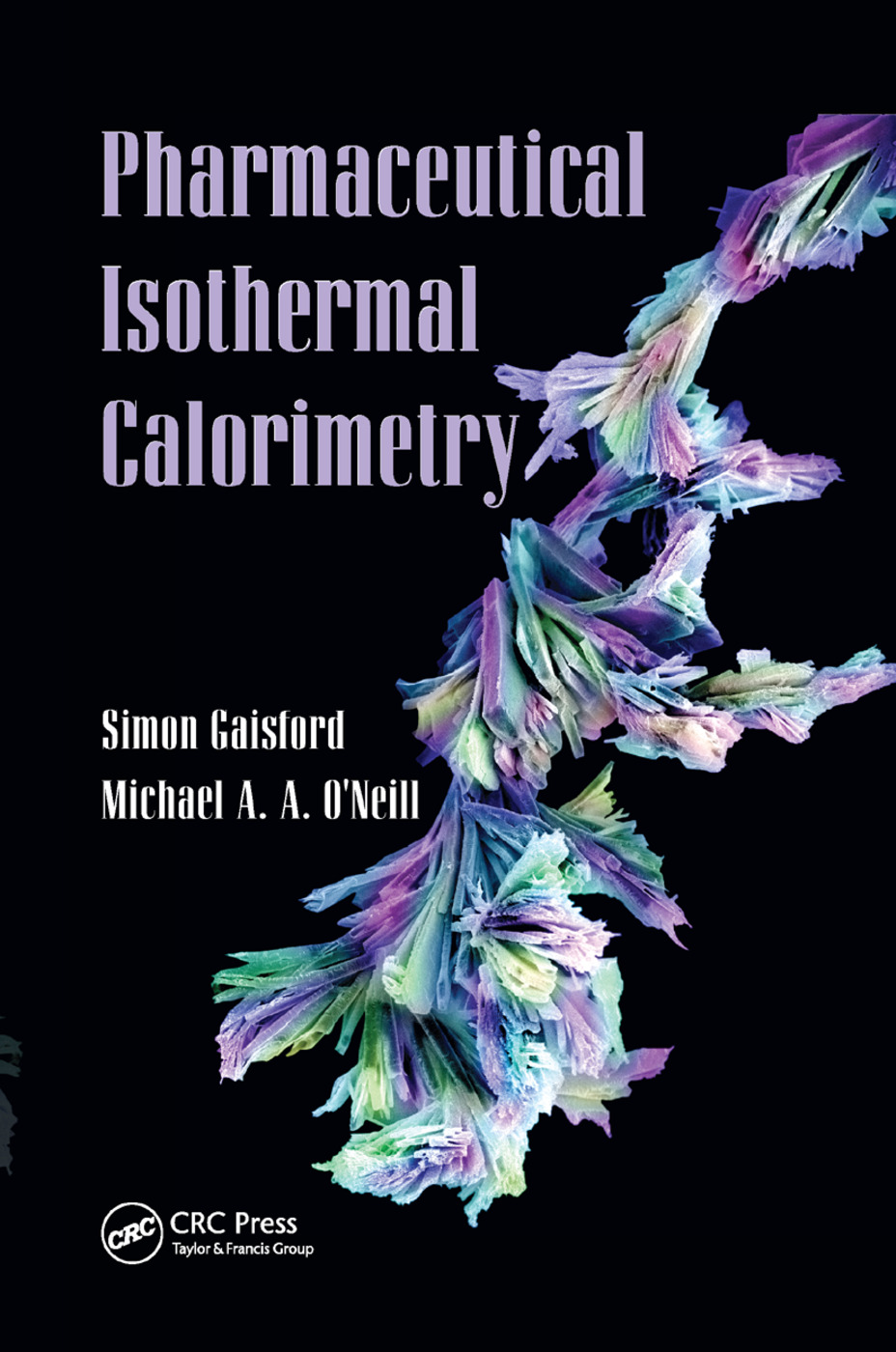Pharmaceutical Isothermal Calorimetry: 1st Edition (Paperback) book cover