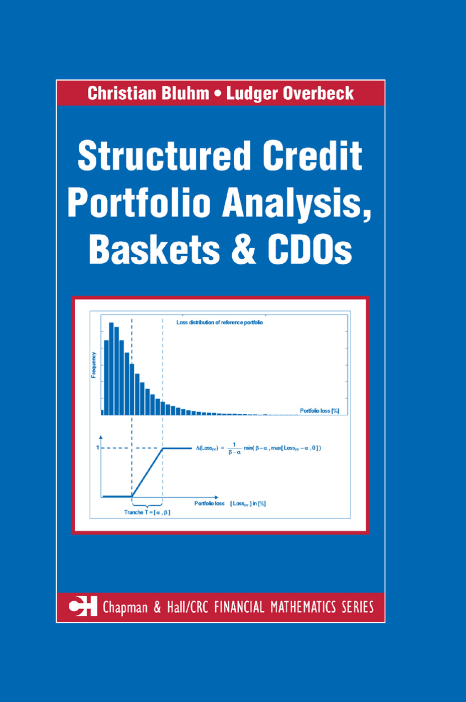 Structured Credit Portfolio Analysis, Baskets and CDOs: 1st Edition (Paperback) book cover