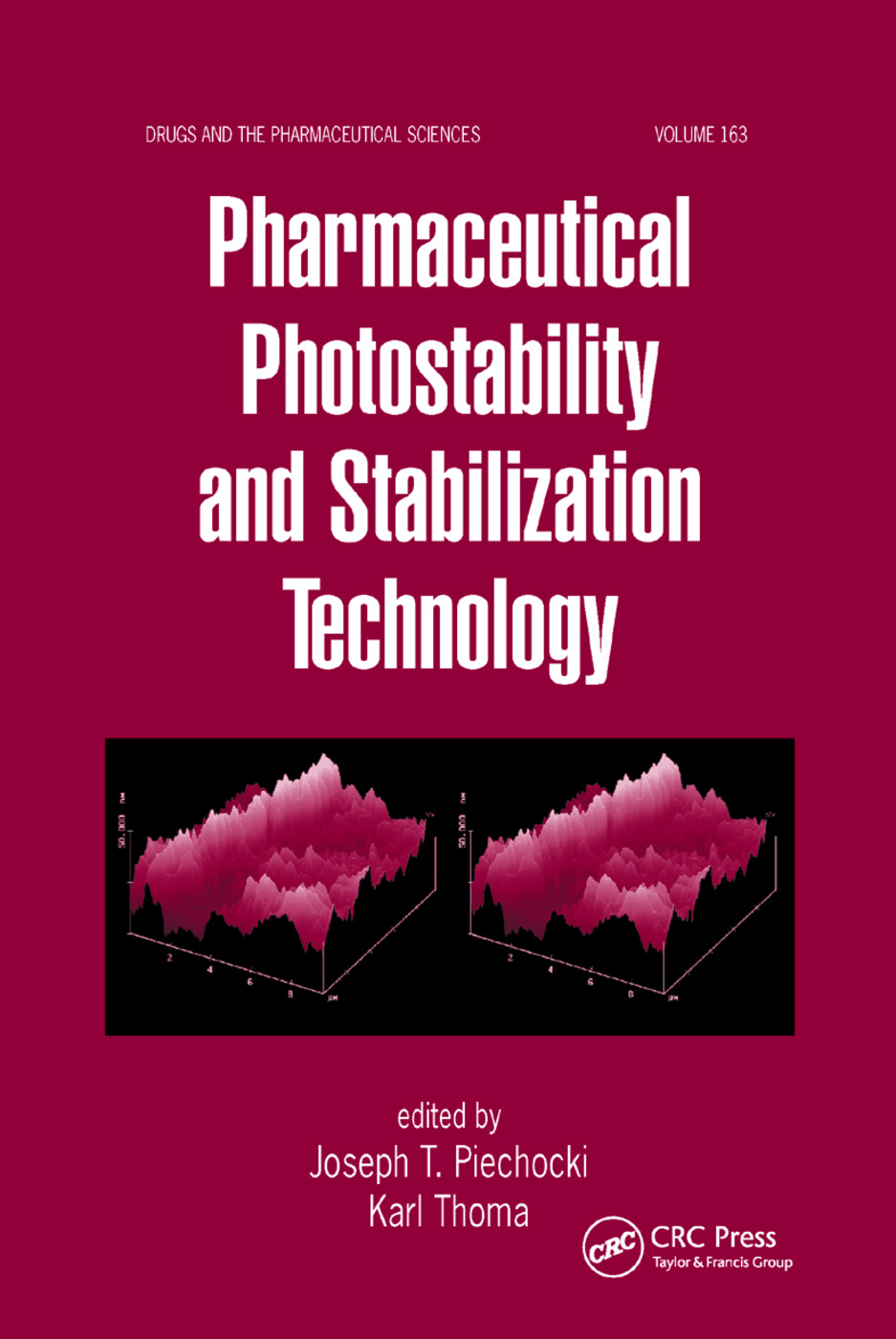 Pharmaceutical Photostability and Stabilization Technology: 1st Edition (Paperback) book cover