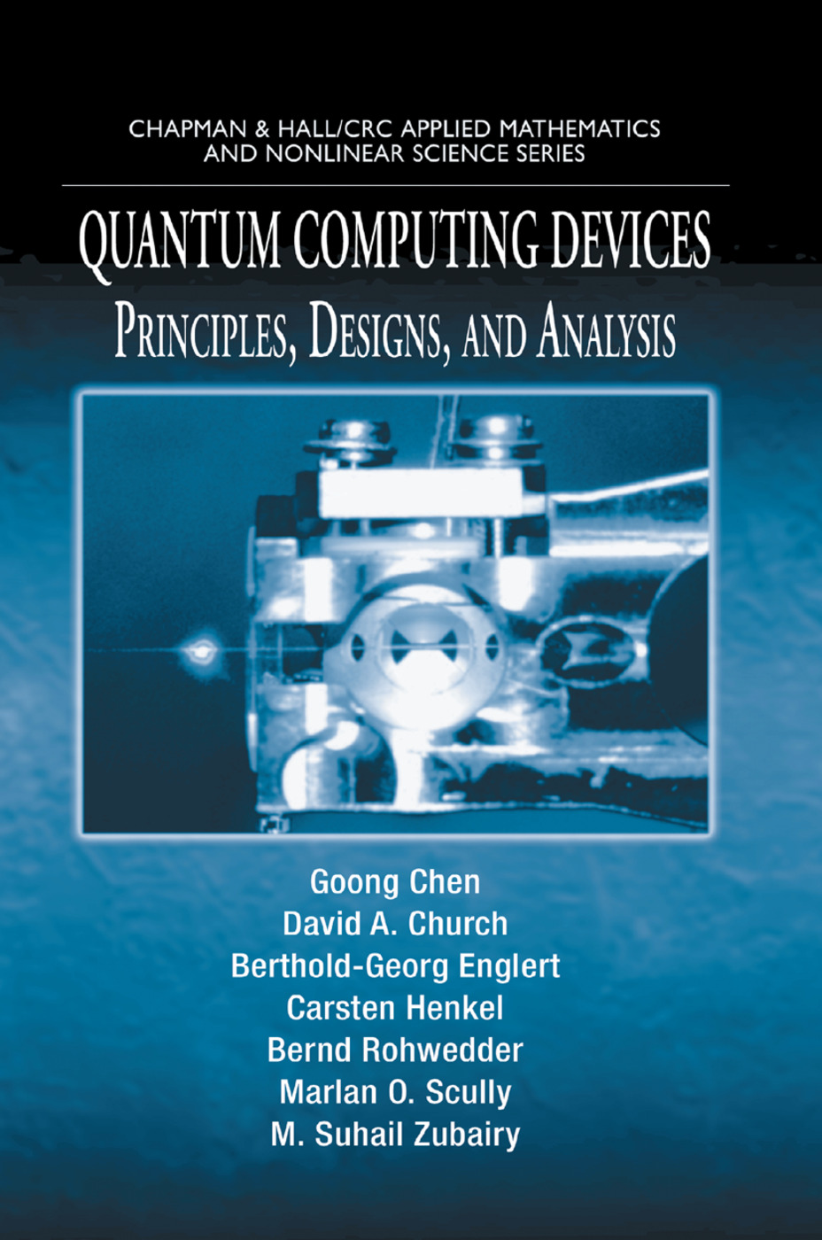 Quantum Computing Devices: Principles, Designs, and Analysis, 1st Edition (Paperback) book cover
