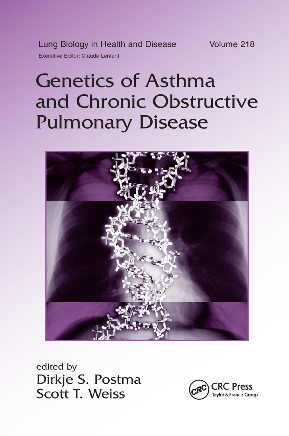 Genetics of Asthma and Chronic Obstructive Pulmonary Disease: 1st Edition (Paperback) book cover