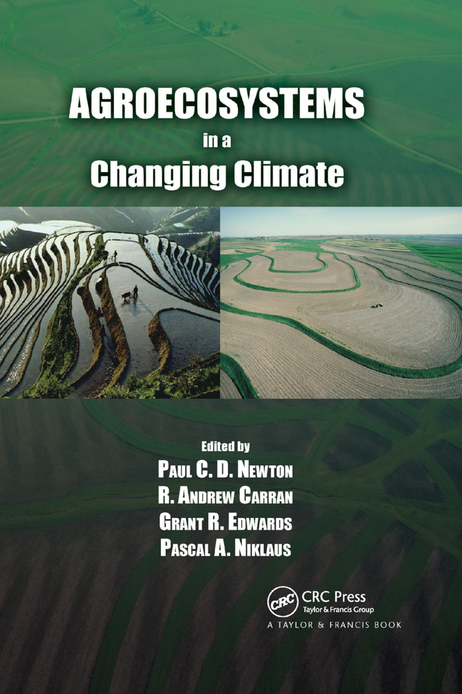 Agroecosystems in a Changing Climate: 1st Edition (Paperback) book cover