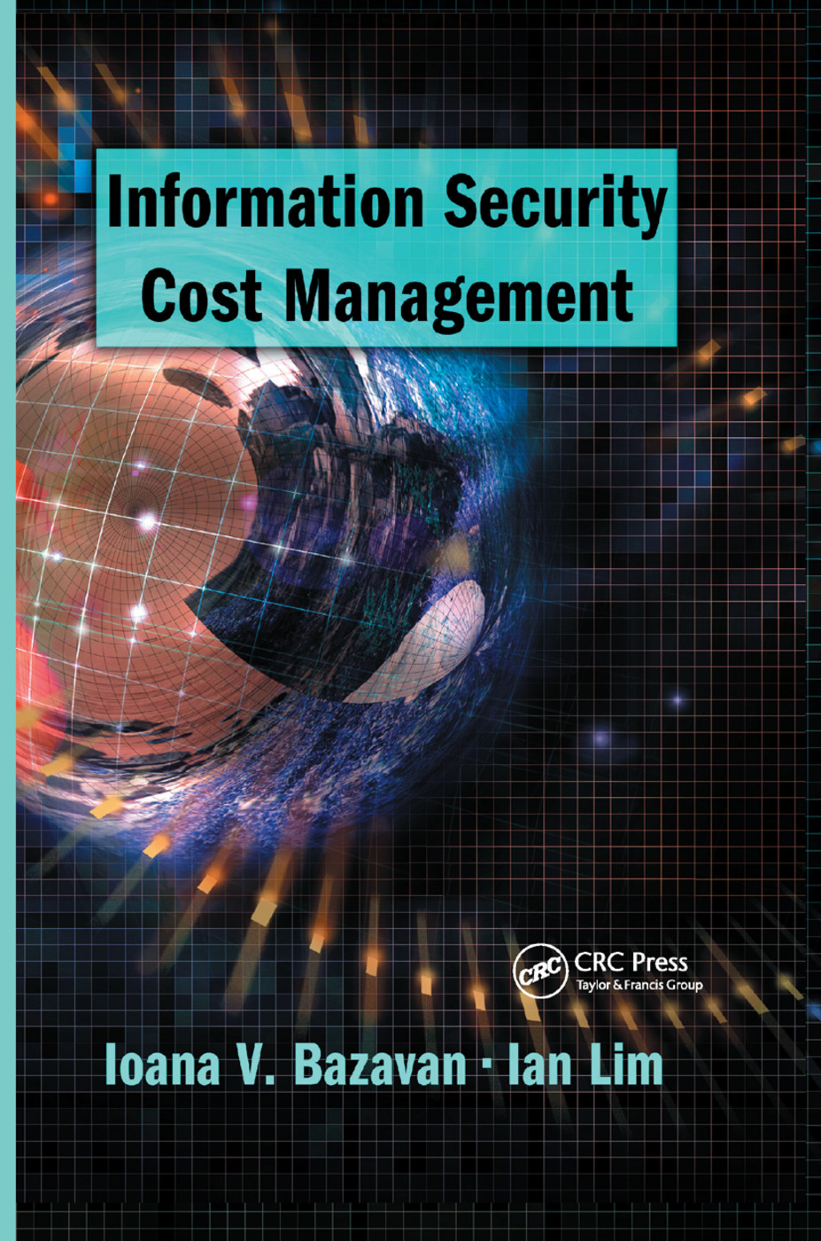 Information Security Cost Management: 1st Edition (Paperback) book cover