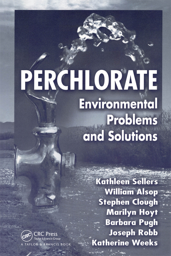 Perchlorate: Environmental Problems and Solutions, 1st Edition (Paperback) book cover