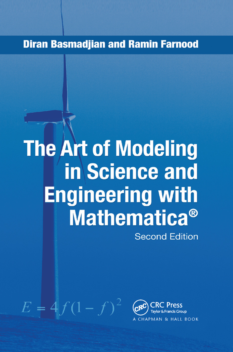 The Art of Modeling in Science and Engineering with Mathematica: 2nd Edition (Paperback) book cover