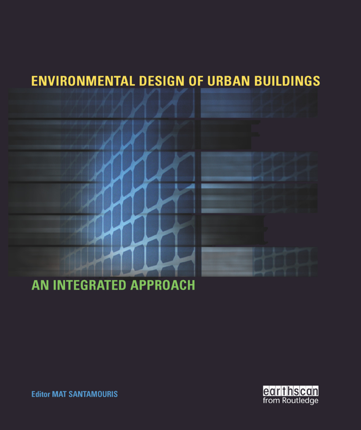 Environmental Design of Urban Buildings: An Integrated Approach book cover