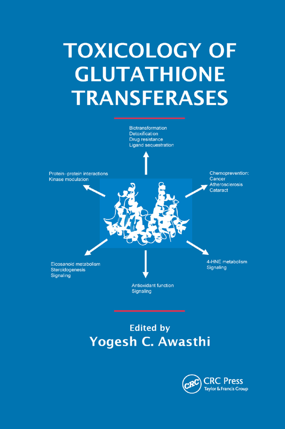 Toxicology of Glutathione Transferases: 1st Edition (Paperback) book cover