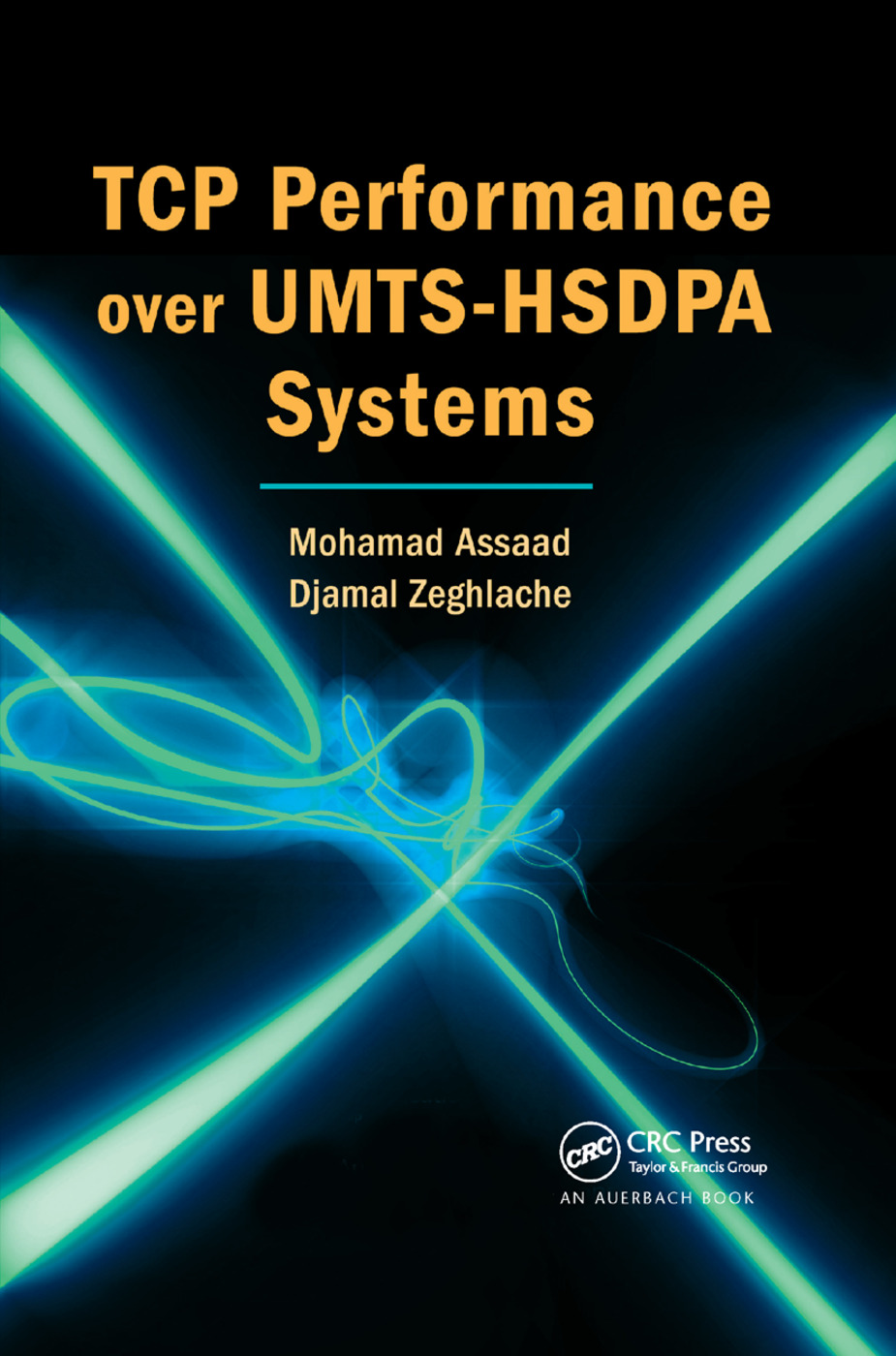 TCP Performance over UMTS-HSDPA Systems: 1st Edition (Paperback) book cover