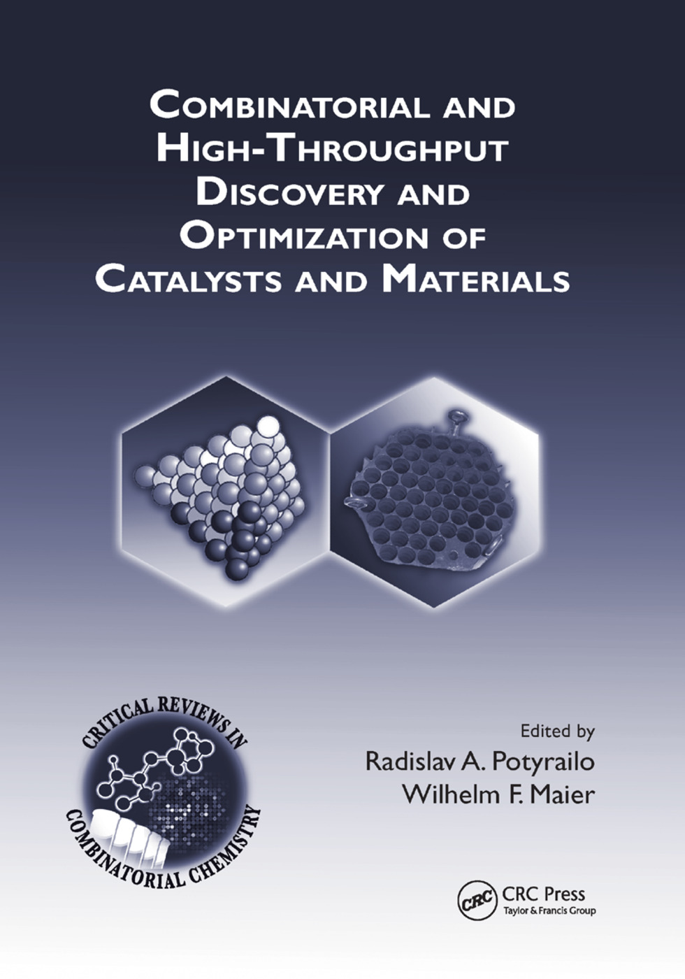 Combinatorial and High-Throughput Discovery and Optimization of Catalysts and Materials book cover