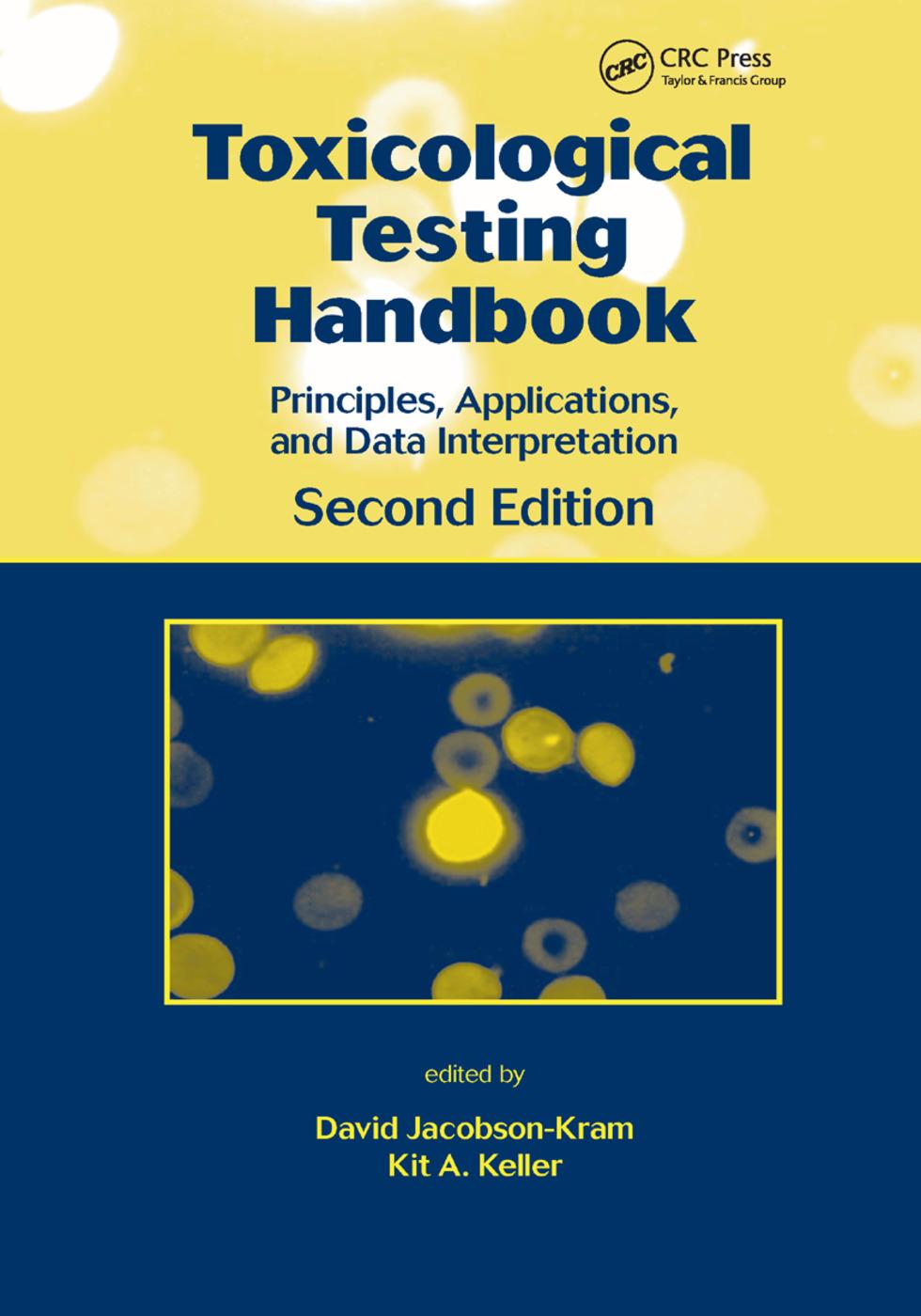 Toxicological Testing Handbook: Principles, Applications and Data Interpretation, 2nd Edition (Paperback) book cover